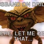 Drill Gremlins